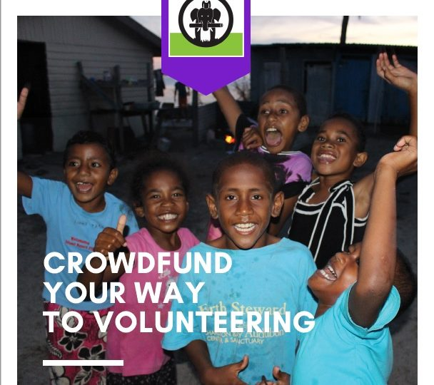 crowdfund your way to volunteering 608x540 - A Guide to Crowdfunding for IVI Volunteers